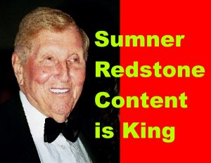 Sumner Redstone - Content is King