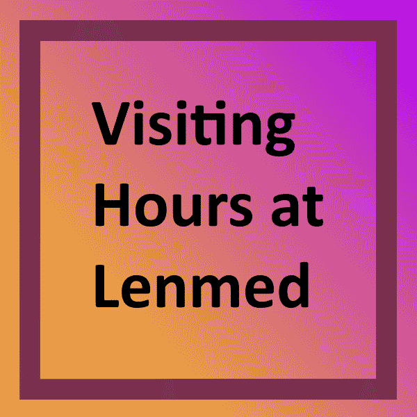 Visiting Hours at Lenmed
