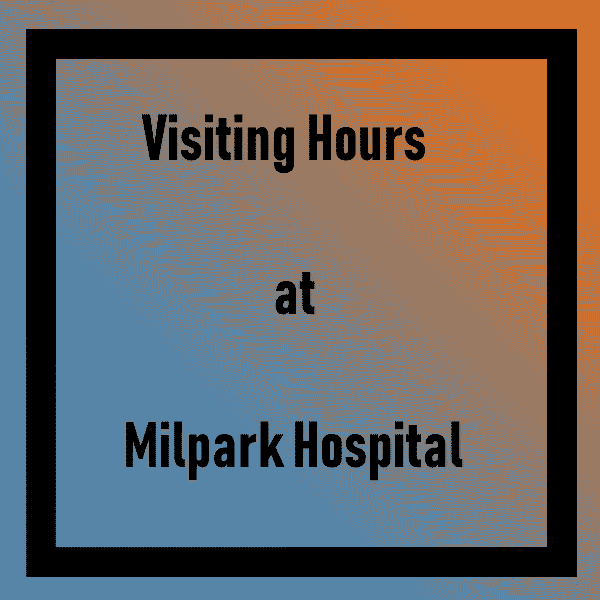 Visiting Hours at Milpark Hospital