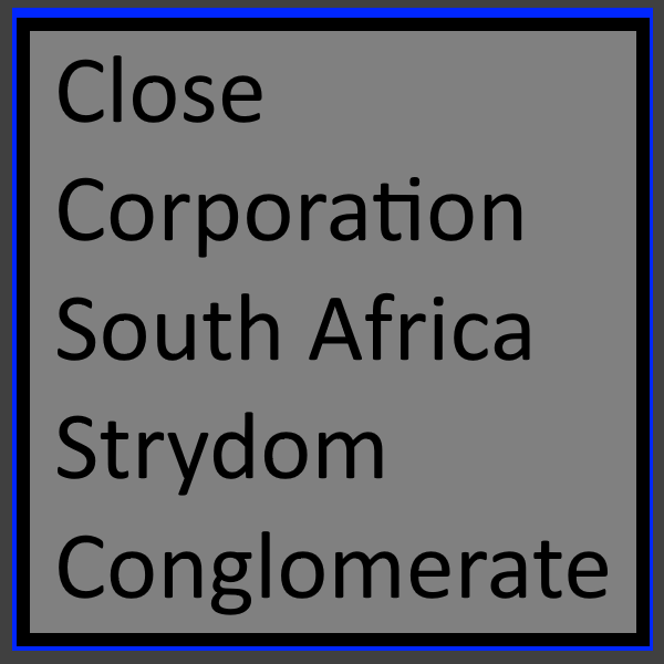 Close Corporation South Africa - Strydom Conglomerate