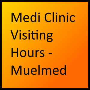 Medi Clinic Visiting Hours - Muelmed