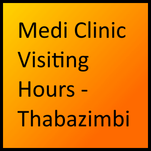 Medi Clinic Visiting Hours - Thabazimbi