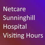 Sunninghill Hospital Visiting Hours
