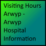 Visiting Hours Arwyp