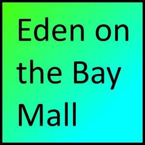 Eden on the Bay Mall