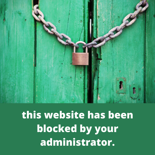 this website has been blocked by your administrator.