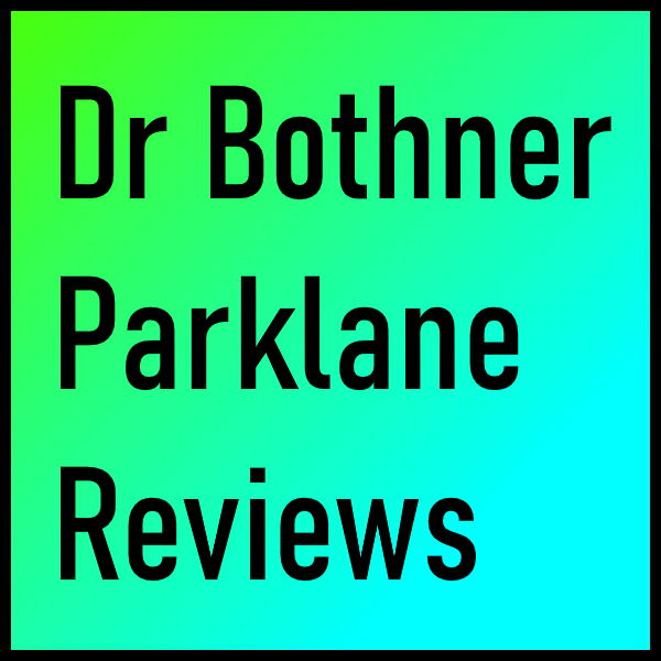 Dr Bothner Parklane Reviews