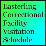 Easterling Correctional Facility Visitation Schedule