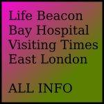 Life Beacon Bay Hospital Visiting Times East London ALL INFO