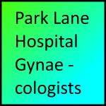 Park Lane Hospital Gynaecologists
