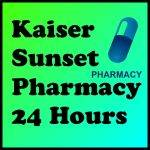 Kaiser Sunset Pharmacy 24 Hours