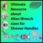 What size Allen Wrench for Shower Handle