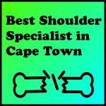 Best Shoulder Specialist in Cape Town
