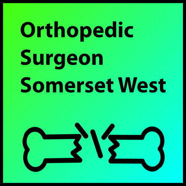 Orthopedic Surgeon Somerset West