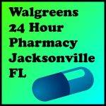 Walgreens 24 Hour Pharmacy Jacksonville FL