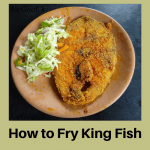 How to Fry King Fish