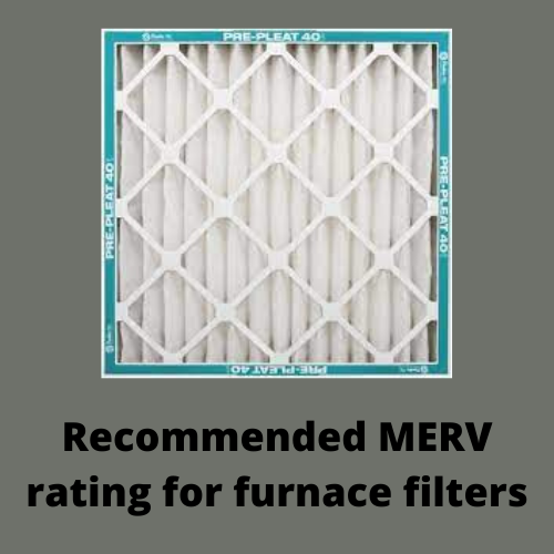 Recommended MERV rating for furnace filters