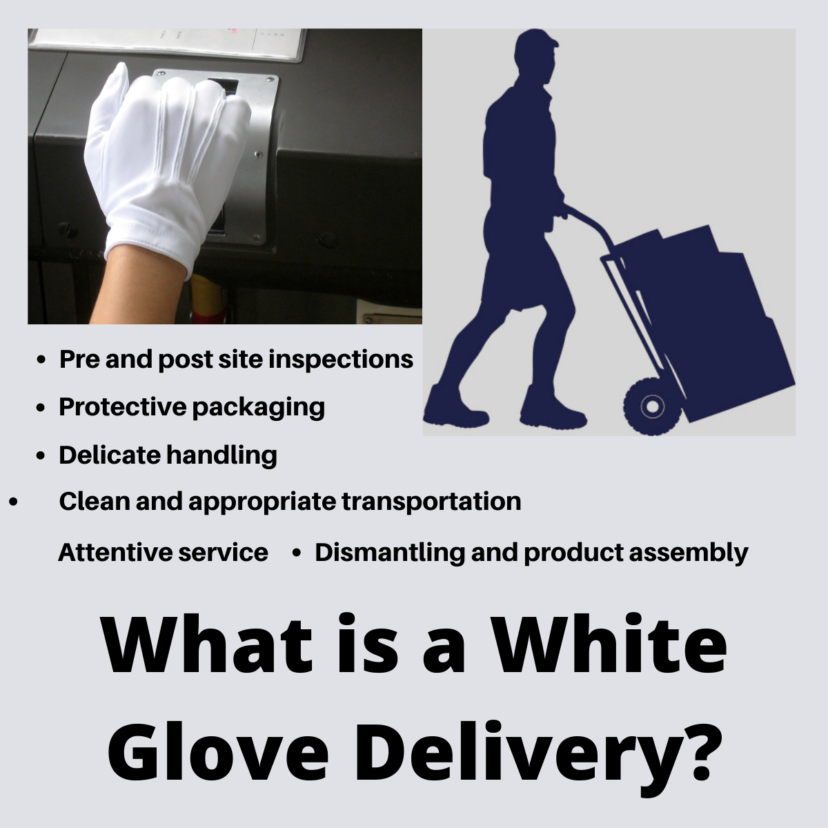What is a White Glove Delivery?