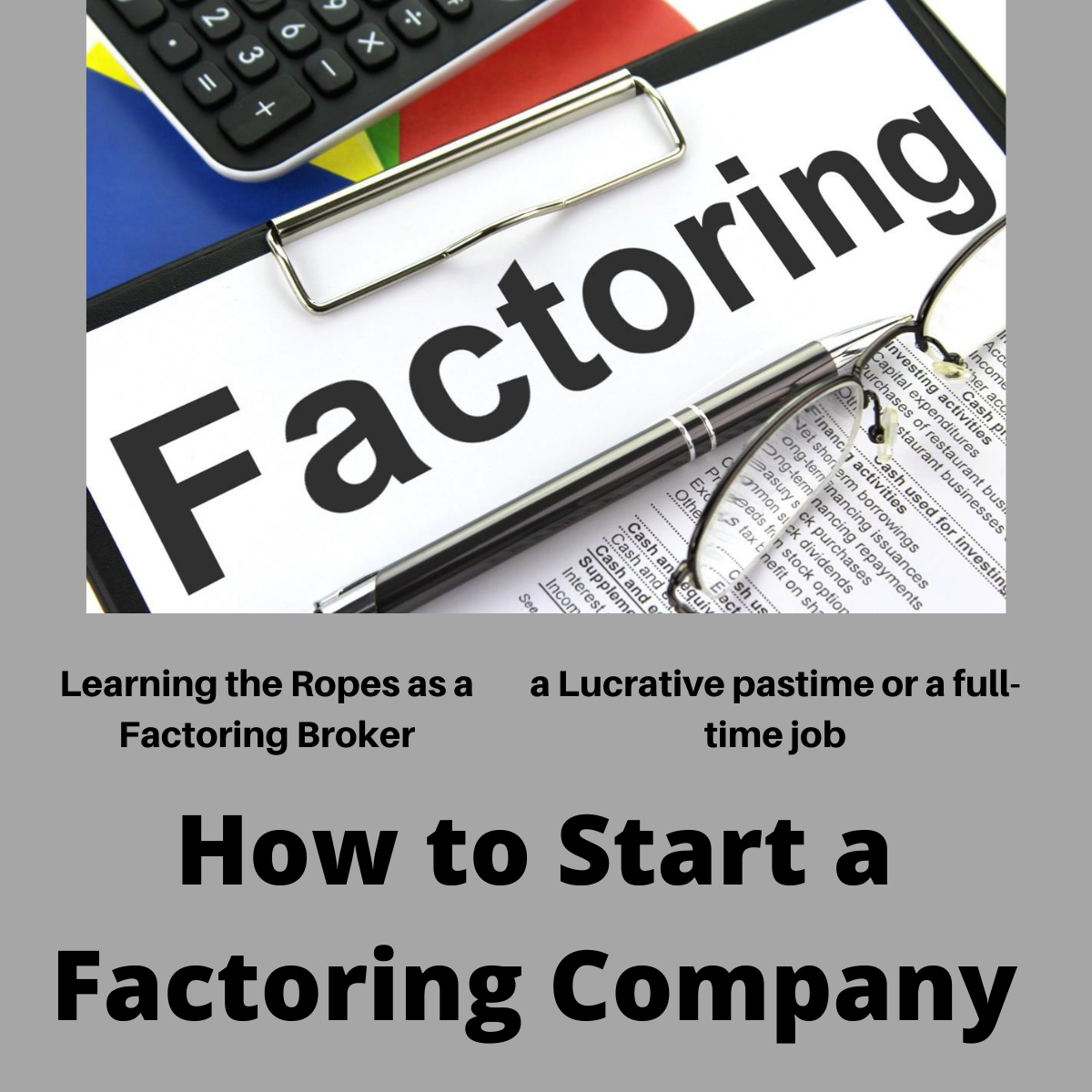 How to Start a Factoring Company