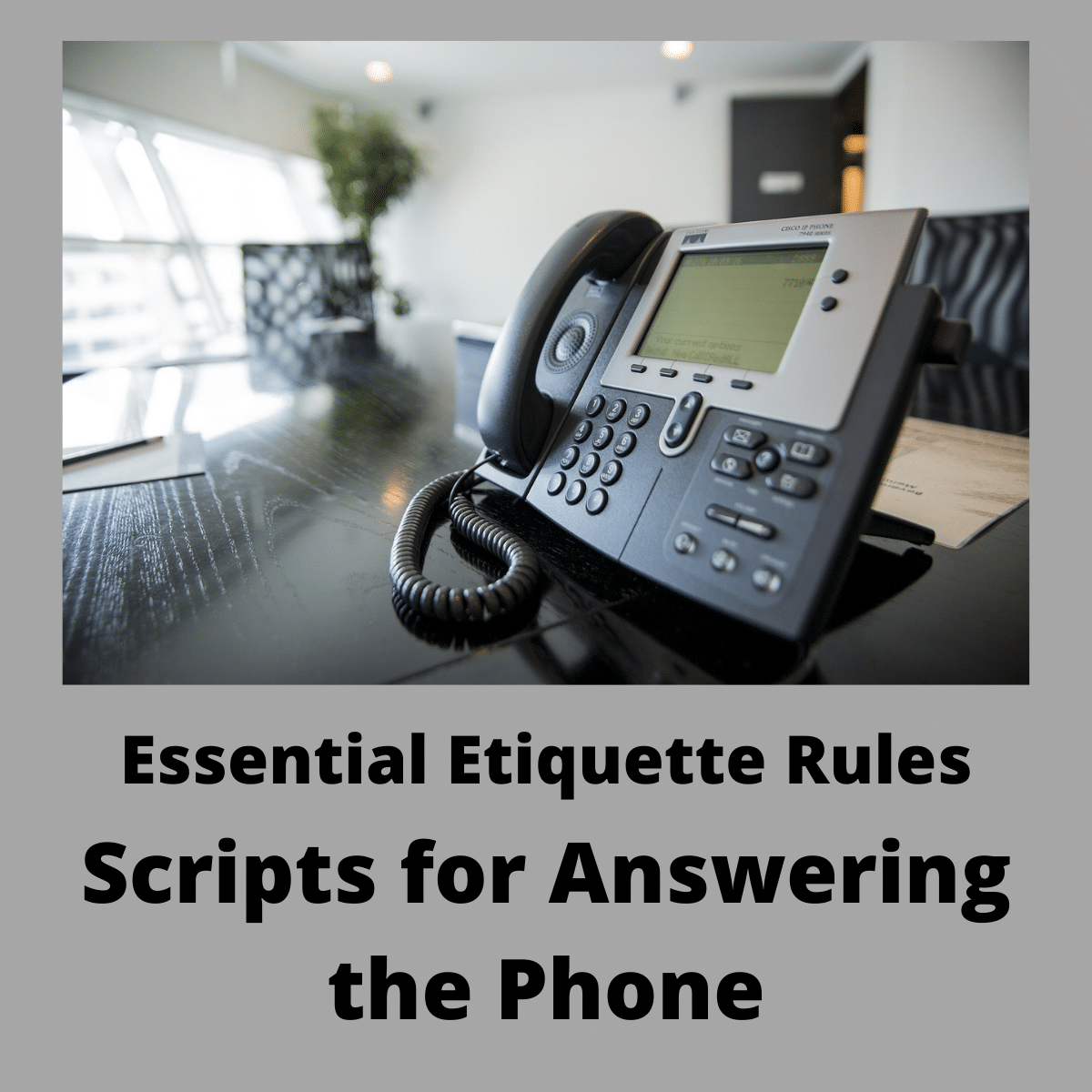 Scripts for Answering the Phone