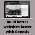 Build better websites faster with Genesis