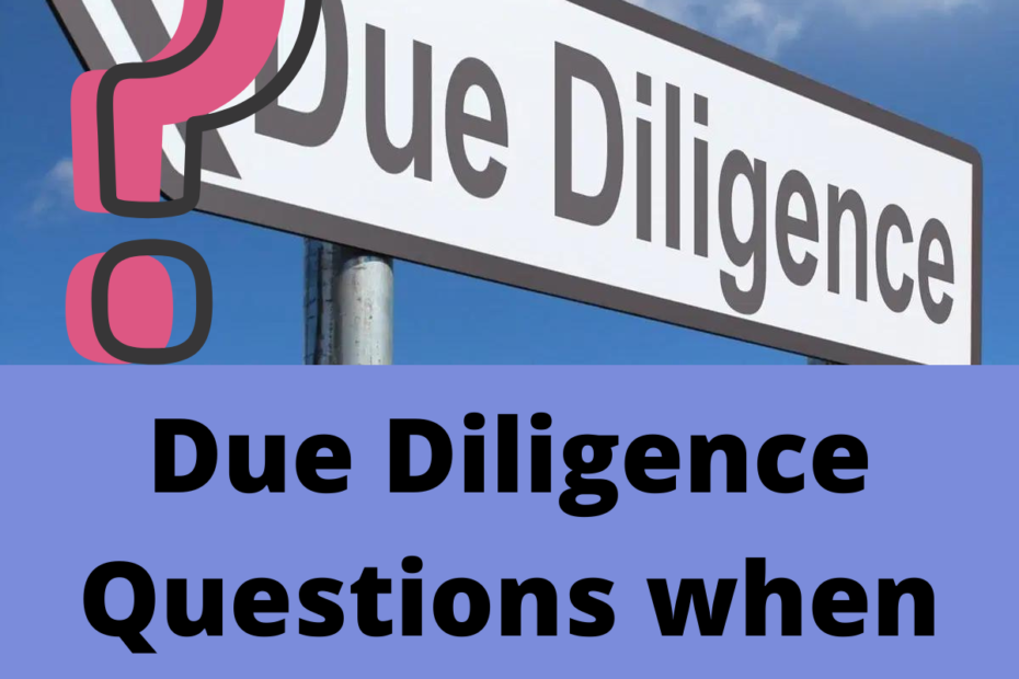 Due Diligence Questions when buying a Business