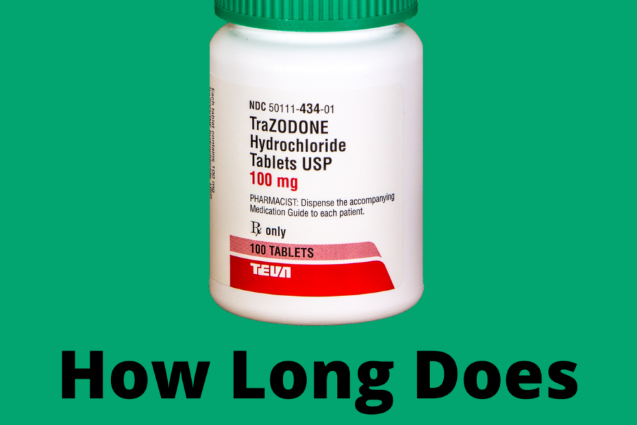 How Long Does Trazodone Last