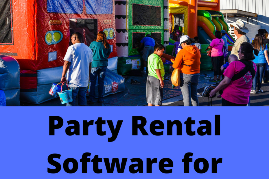 Party Rental Software for Small Business